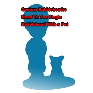 Customized Your Own Bobblehead With Your Pets Bobblehead